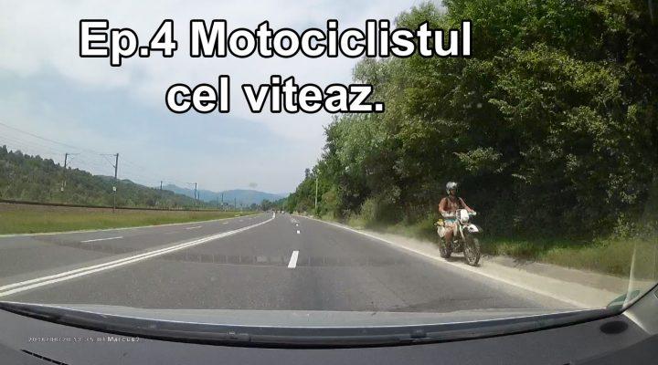 DTR – Ep.4 Motociclistul cel viteaz