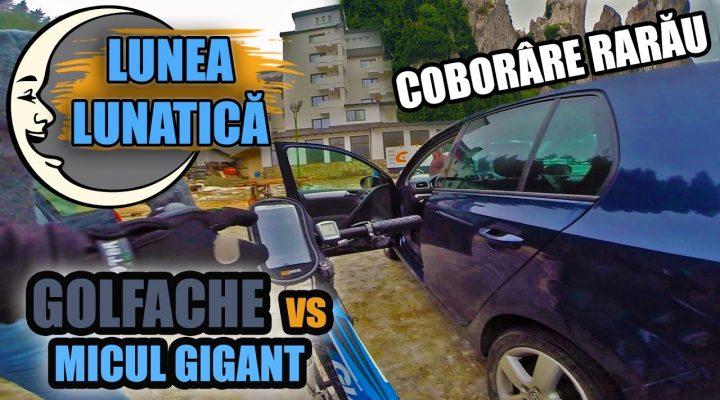 Lunea Lunatică #1 – GOLFACHE vs MICUL GIGANT (RARĂU)