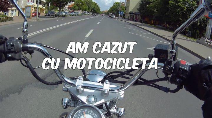 Am cazut cu motocicleta