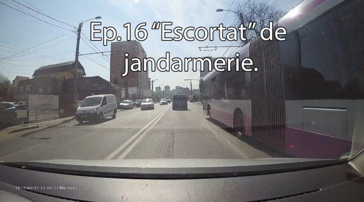 "Dtr – Ep.16 ""Escortat"" de jandarmerie"