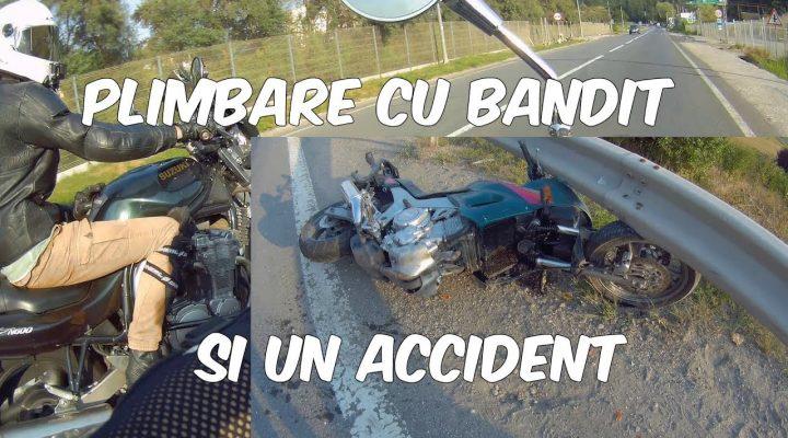 Plimbare cu Bandit si un accident!