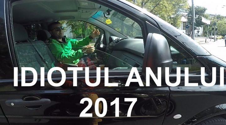IDIOTUL ANULUI 2017!!!