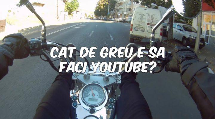 Cat de greu e sa faci youtube?