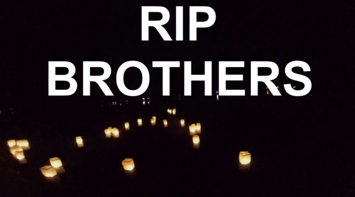 RIP BROTHERS………….