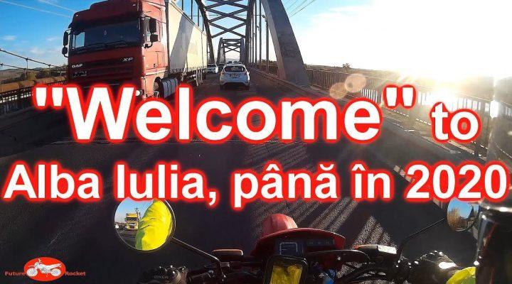 """""""Welcome"""" to Alba Iulia până în 2020 !!!"""