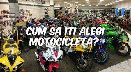 Cum sa iti alegi motocicleta?