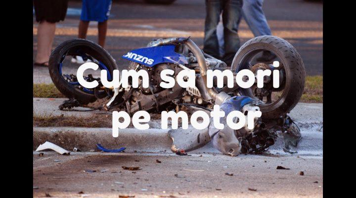 Cum sa mori pe motocicleta (tutorial)
