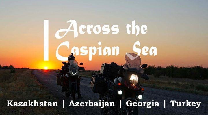 Cu motocicleta in Turcia, Azerbaijan si Georgia