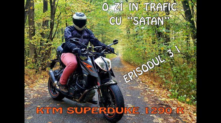 """O zi in trafic Ep 31 cu """"Satan"""" in trafic (ktm superduke 1290 R 2018)"""