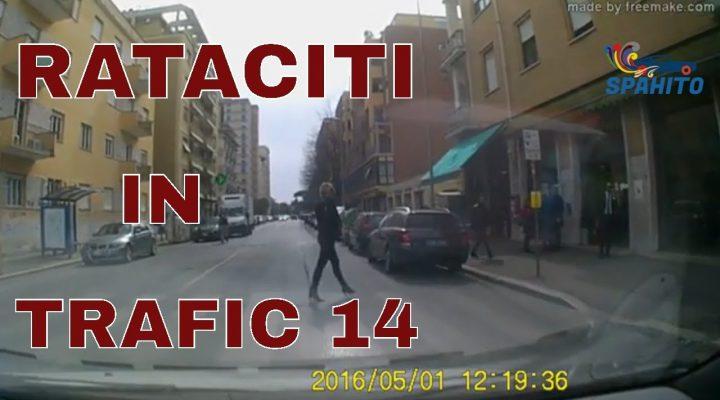 Rataciti in trafic 14