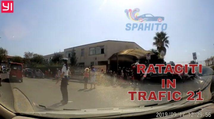 Rataciti in trafic 21