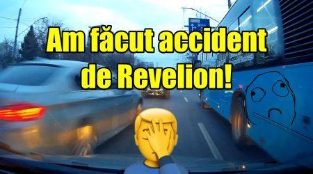 De prin trafic Ep. 30 Am facut accident de Revelion!